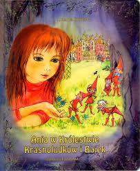 Ania w Królestwie Krasnoludków i Bajek J. Kućmierz (Płyta CD)