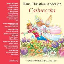 Calineczka – Słuchowisko dla dzieci, H. C. Andersen, MP3