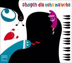 Chopin dla ucha malucha