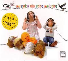Muzyka dla ucha malucha 2 CD
