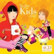 The Best Kids …Ever !  4CD