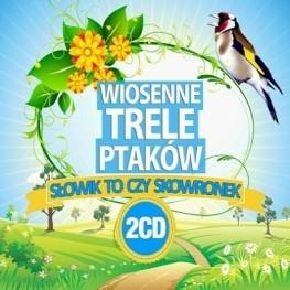 Wiosenne trele ptaków – słowik to, czy skowronek 2CD