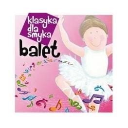 Klasyka dla smyka – Balet