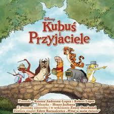 Kubuś i przyjaciele, Disney – Muzyka z filmu, w polskiej wersji językowej