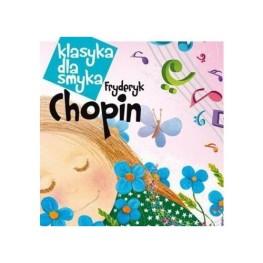 Klasyka dla smyka – Chopin