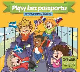 Pląsy Bez Paszportu- Hity z 4 stron Świata